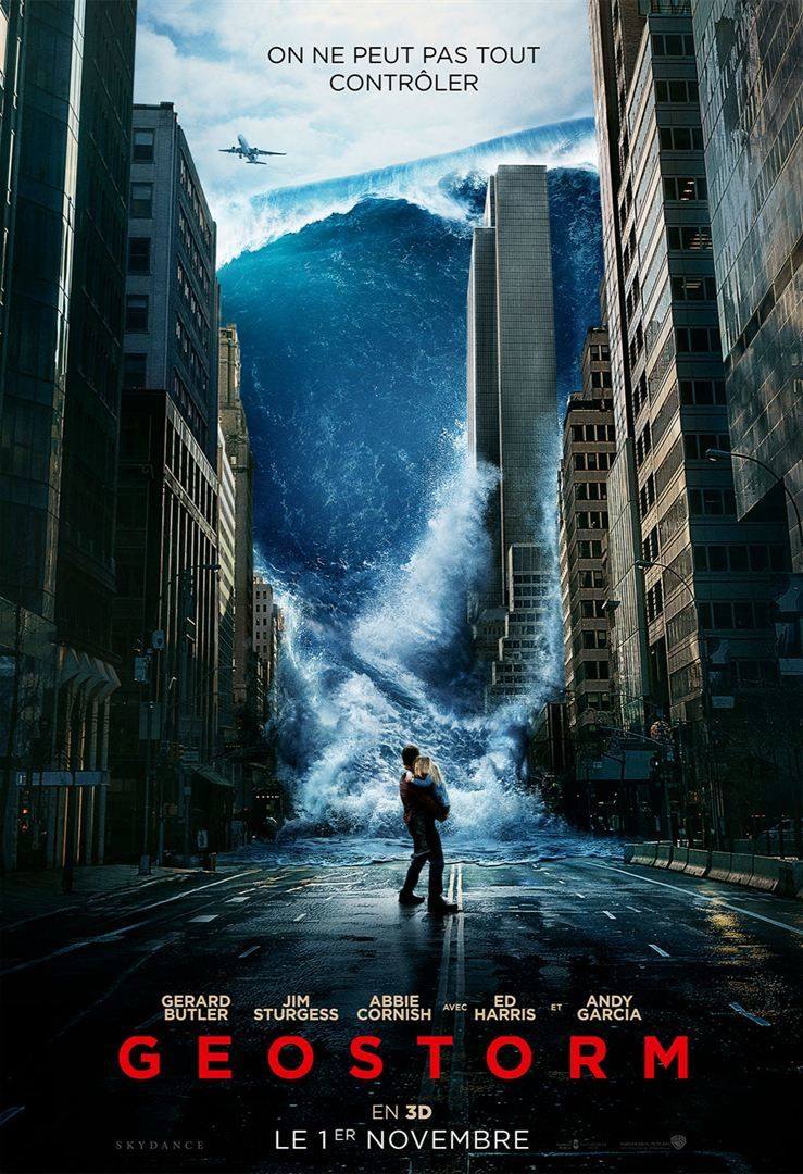 Geostorm - Bande Annonce 2 VF