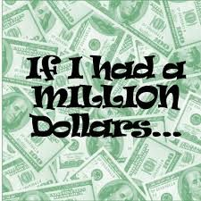 if i won a million dollars