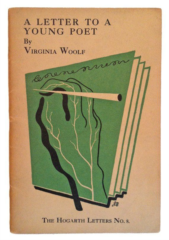 &quot&#x3B;A LETTER TO A YOUNG POET&quot&#x3B; VIRGINIA WOOLF (1932)
