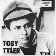 TOBY TYLER ( MARC BOLAN)