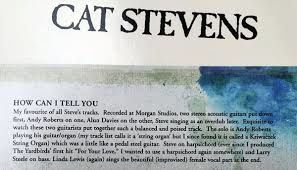 ANDY ROBERTS CREDITED AFTER 44 YEARS FOR HIS PARTICIPATION ON THE RECORDING OF CAT STEVENS HOW CAN I TELL YOU ON TEASER AND THE FIRECAT 1971 ALBUM