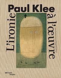 Paul Klee &quot&#x3B;L'ironie à l'oeuvre&quot&#x3B; du 6 avril au 1er août 2016 au Centre Pompidou