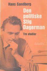Notre besoin de consolation est impossible à rassasier (1952)  Stig DAGERMAN (1923-1954)  Traduit du suédois par Philippe Bouquet