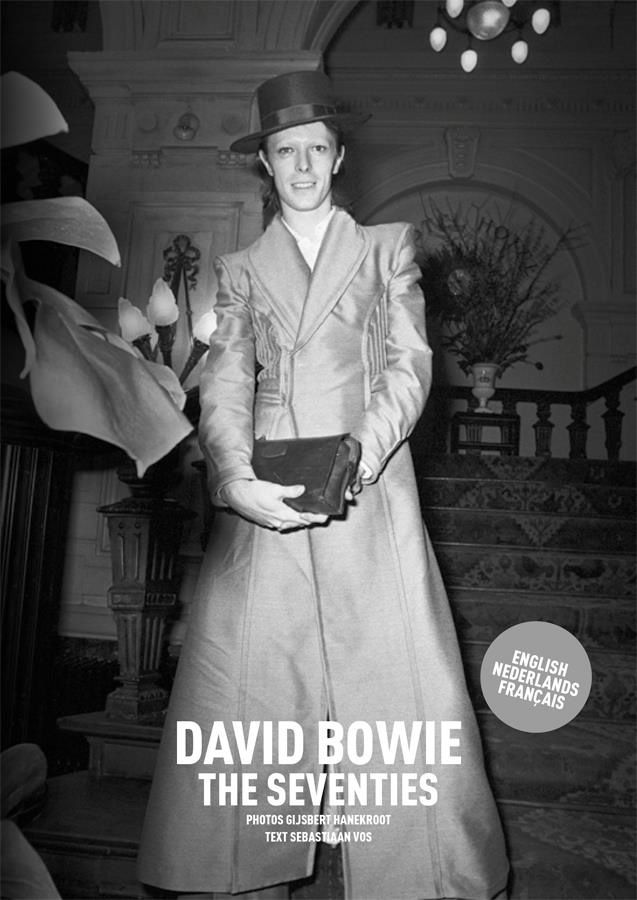 Exposition photo DAVID BOWIE &quot&#x3B;The Seventies&quot&#x3B; Gijsbert Hanekroot @ Galerie Stardust, Paris Jusqu'au 2 juillet  2016