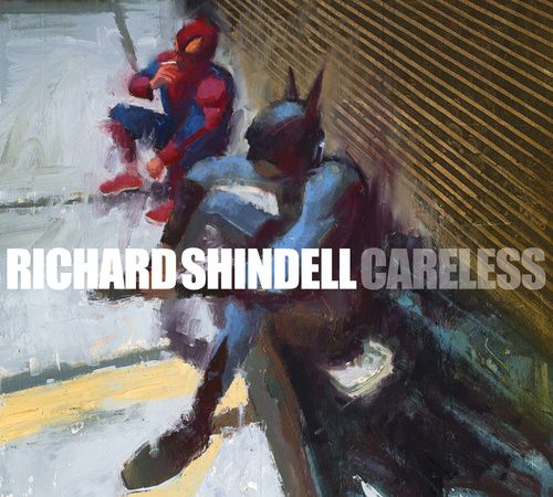 &quot&#x3B;CARELESS&quot&#x3B; LE NOUVEL ALBUM DE RICHARD SHINDELL SORTIRA LE  9 SEPTEMBRE 2016
