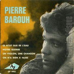 PIERRE BAROUH EST MORT A 82 ANS
