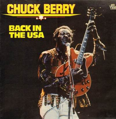 BACK IN THE USA CHUCK BERRY R.I.P