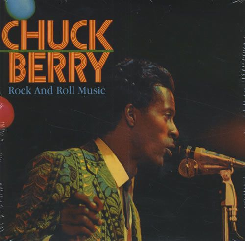 ROCK'N'ROLL MUSIC CHUCK BERRY R.I.P