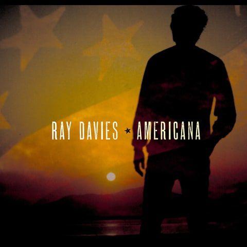 &quot&#x3B;AMERICANA&quot&#x3B; LE NOUVEL ALBUM DE RAY DAVIES EST SORTI AUJOURD'HUI