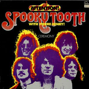 Pierre Henry Avec Spooky Tooth Ceremony Messe Environnement