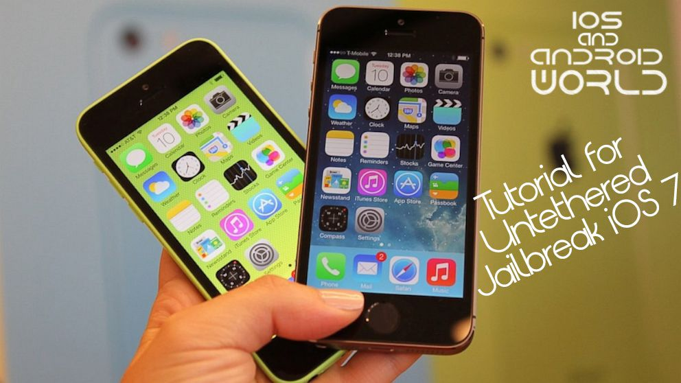 Tutorial for Untethered Jailbreak iOS 7 on iPhone, iPod