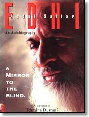 Abdul Sattar Edhi - A Mirror to the Blind