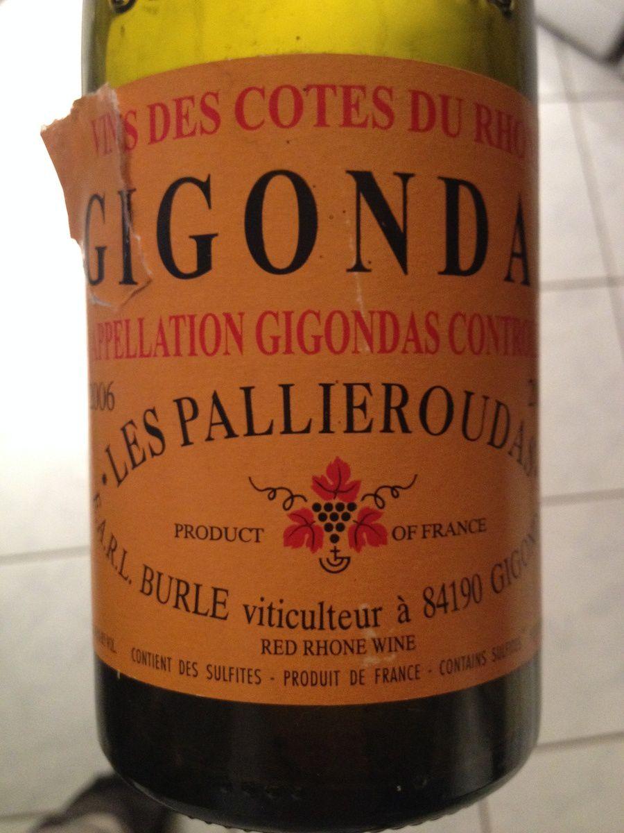 Burle - Gigondas les Pallieroudas 2006