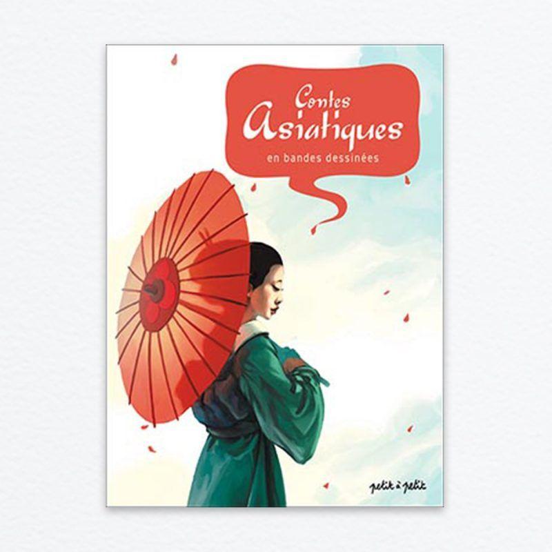 Contes asiatiques, un retour salutaire au cœur de la culture orientale
