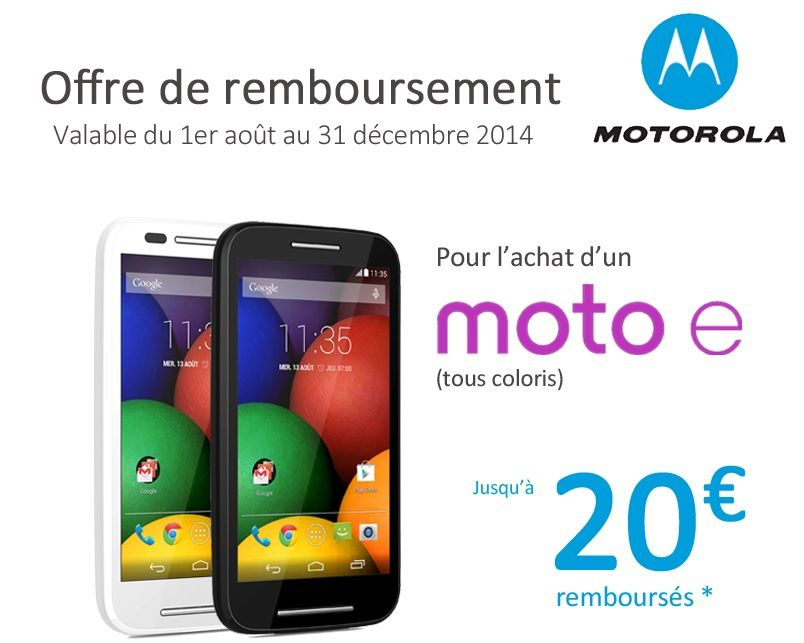 offre de remboursement de 20 smartphone moto e le blog bon plan mobile bon plan smartphone. Black Bedroom Furniture Sets. Home Design Ideas