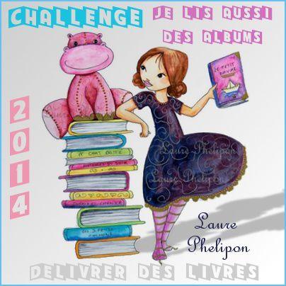 Challenge &quot&#x3B;Je lis aussi des albums&quot&#x3B; 2014