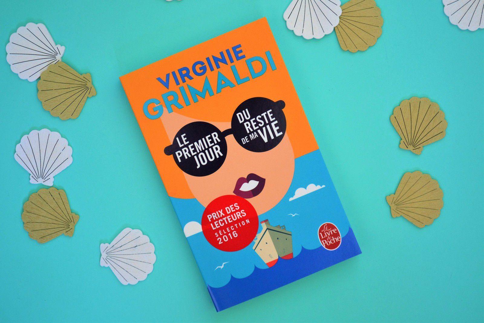 ... la lecture de l'été #2: Le premier jour du reste de ma vie, de Virginie Grimaldi
