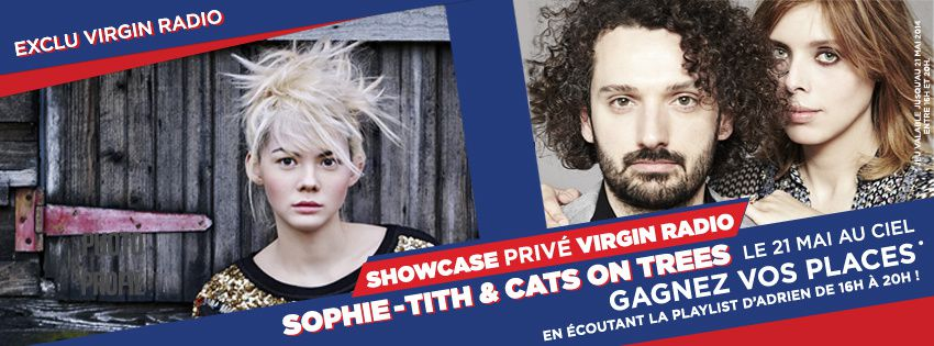 Sophie-Tith &amp&#x3B; Cats on Trees en showcase Virgin Radio à Grenoble le 21 mai