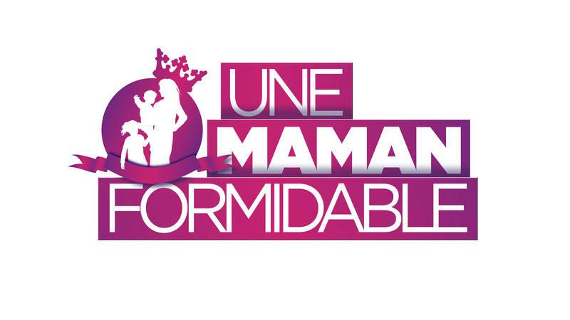Une maman formidable (Crédit photo : Equilibre Production / Can't Stop Media / D8)