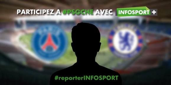 Infosport+ mobilise ses followers pour le match PSG / Chelsea