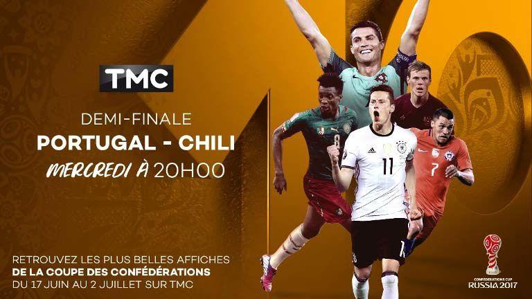 Coupe des Confédérations - La demi-finale Portugal / Chili à suivre sur TMC
