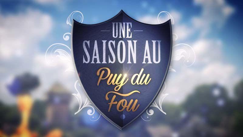 &quot&#x3B;Une saison au Puy du Fou&quot&#x3B;, nouvelle quotidienne dès le 28 août sur France 4