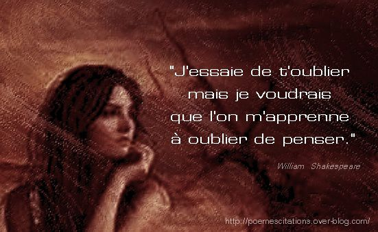 Citations sur l 39 oubli po mes et citations - Shakespeare citation amour ...