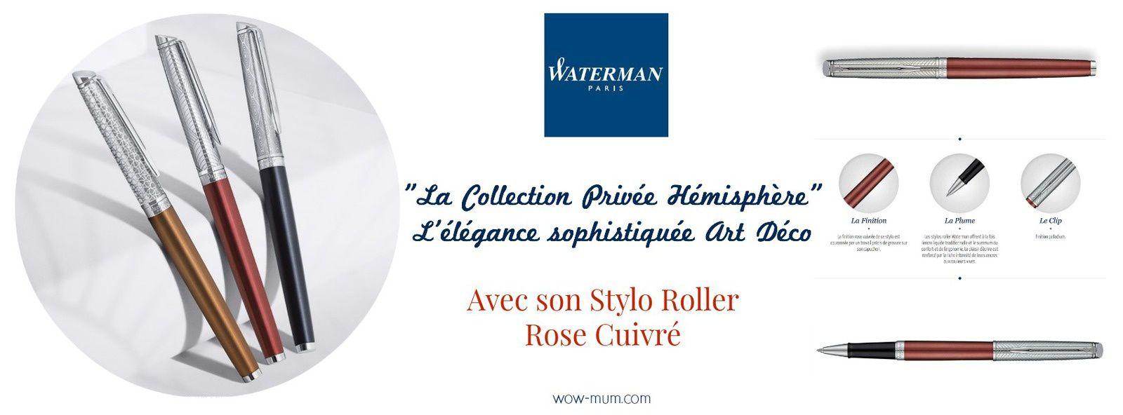 La Collection Privée Hémisphère de Waterman signe le #NoelTeamPipelette2016 {ConcoursInside}