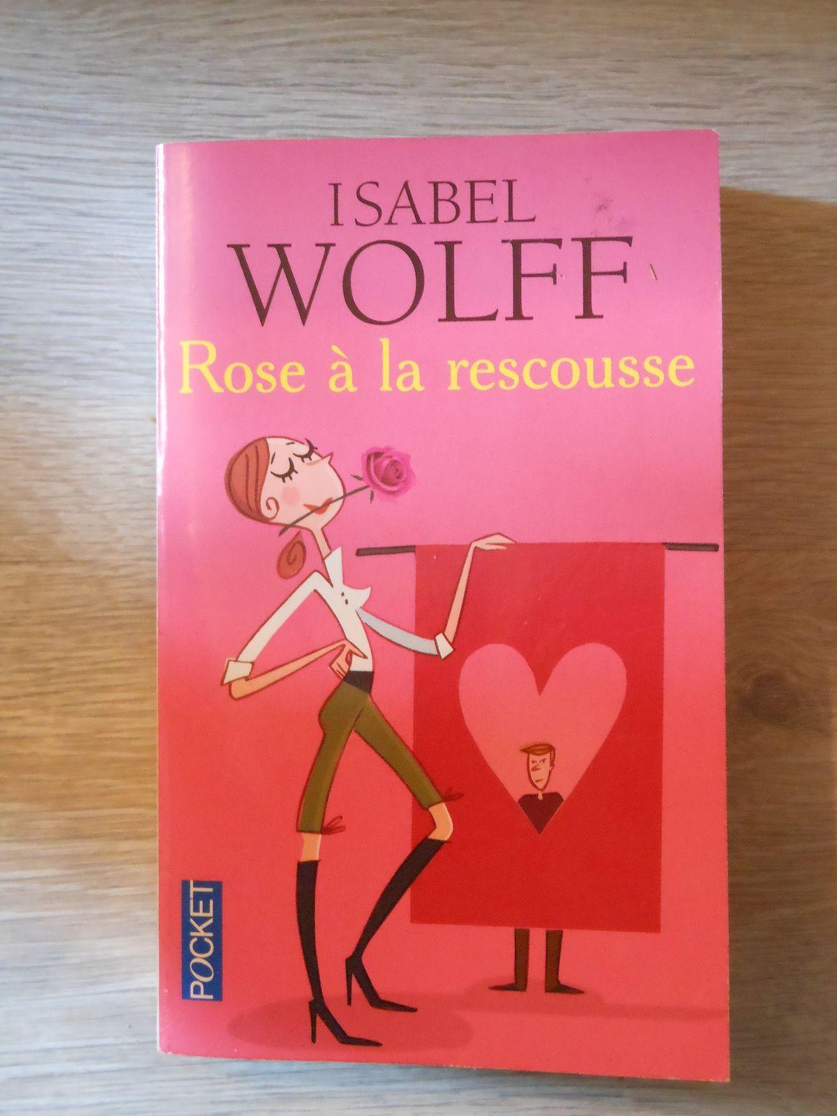 Avis lecture: Rose à la rescousse de Isabel Wolff