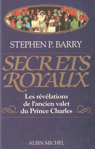 Secrets royaux, Stephen P. Barry