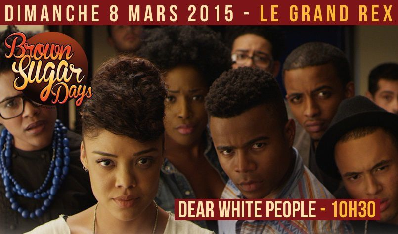 En exclu aux Brown Sugar Days : &quot&#x3B;Dear White People&quot&#x3B; à l'assaut de la France !
