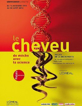 EXPO : &quot&#x3B;Le Cheveu de mèche avec la science&quot&#x3B;