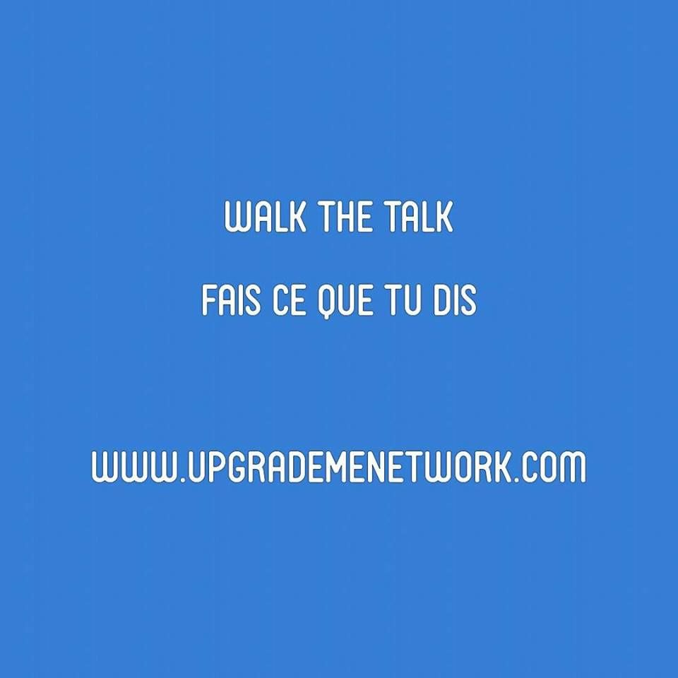 Mission de la Semaine : walk the talk