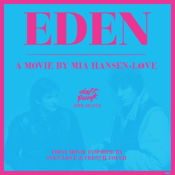 EDEN – First Movie about 'French Touch' Music