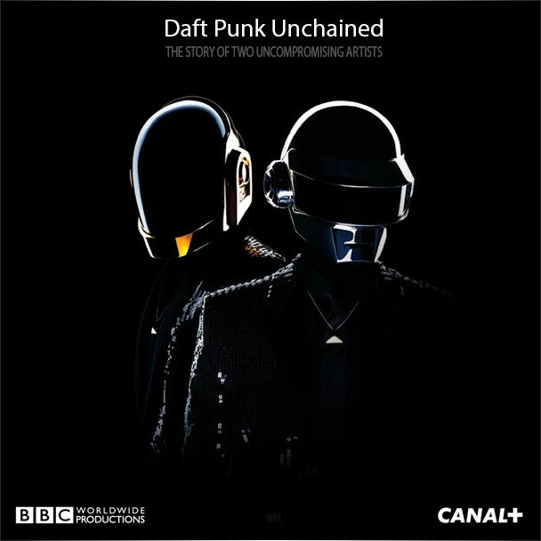 Daft Punk Unchained by BBC Worldwide France