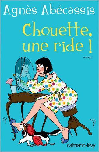 Chouette, une ride ! d'Agnès Abécassis