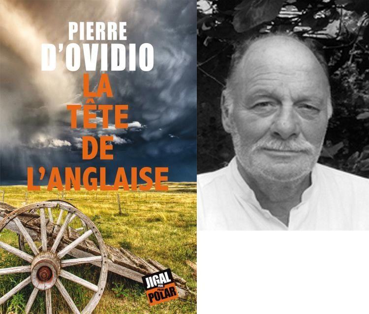Critique de La tête de l'anglaise de Pïerre d'Ovidio pour La Cause Littéraire