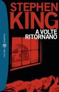 A VOLTE RITORNANO STEPHEN KING PDF DOWNLOAD
