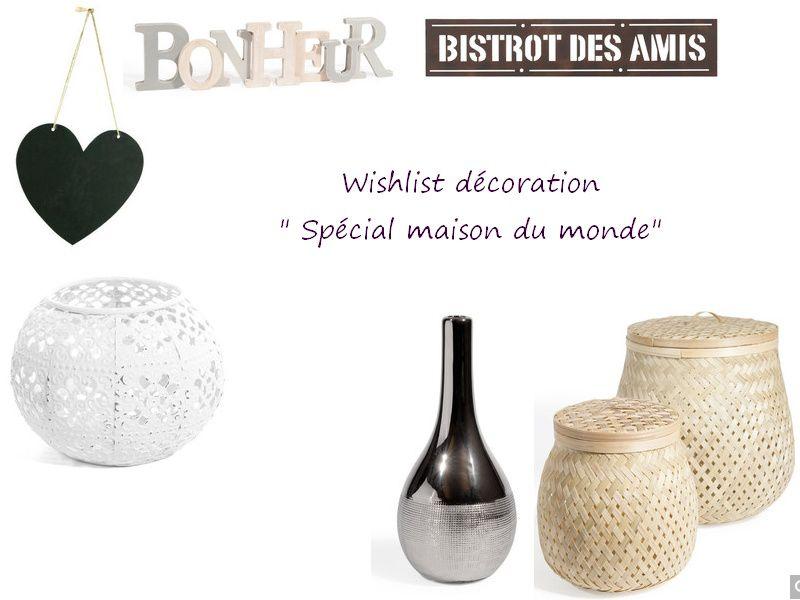 Wishlist déco &quot&#x3B; spécial Maison du monde &quot&#x3B;
