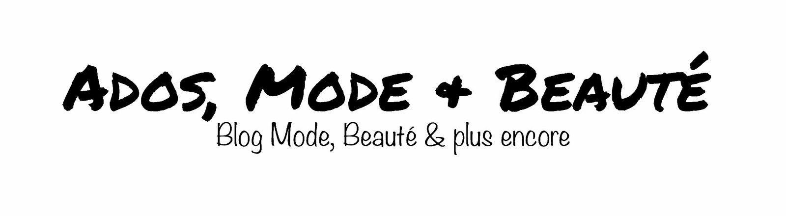 Ados, Mode & Beauté