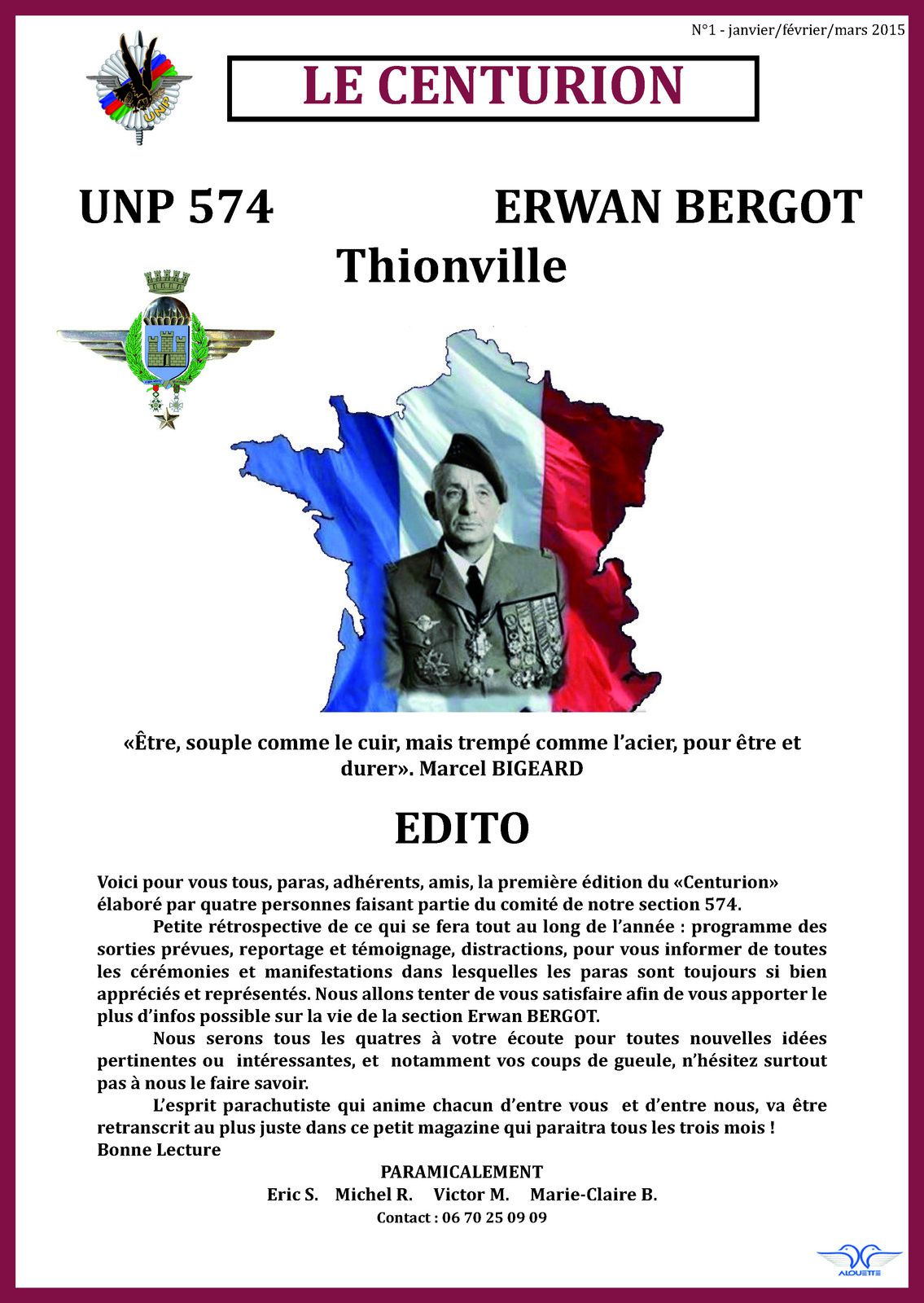 Centurion n°1 et 2 - Le journal de la section 574