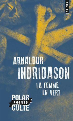 Arnaldur  INDRIDASON ( suite )