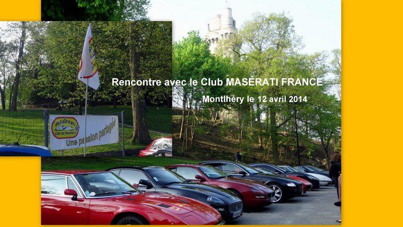 Rencontre avec le Club MASERATI France 12 avril 2014