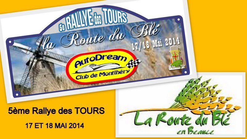 5ème RALLYE des TOURS 17 et 18 mai 2014