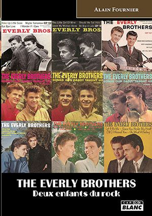 Un livre sur The Everly Brothers !