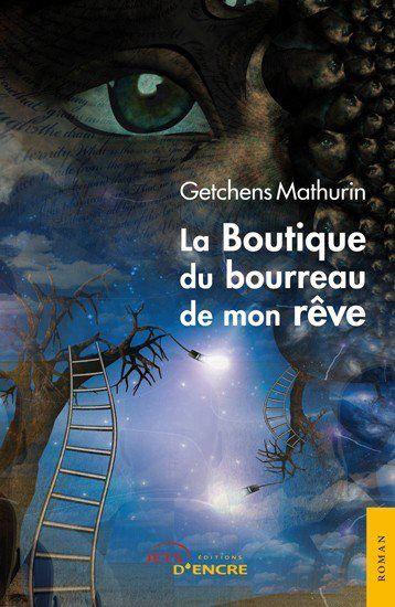 La Boutique du bourreau de mon rêve ou un éloge de l'altruisme, par Raynaldo Pierre Louis