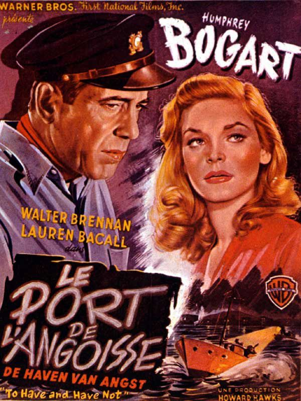 LE PORT DE L'ANGOISSE de HOWARD HAWKS