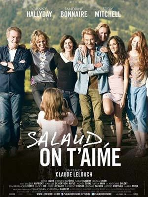 SALAUD,ON T'AIME de CLAUDE LELOUCH