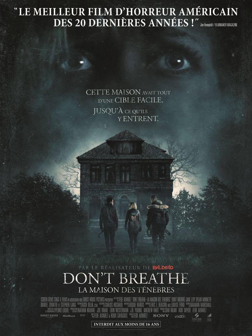 [critique] Don't Breathe - la Maison des ténèbres