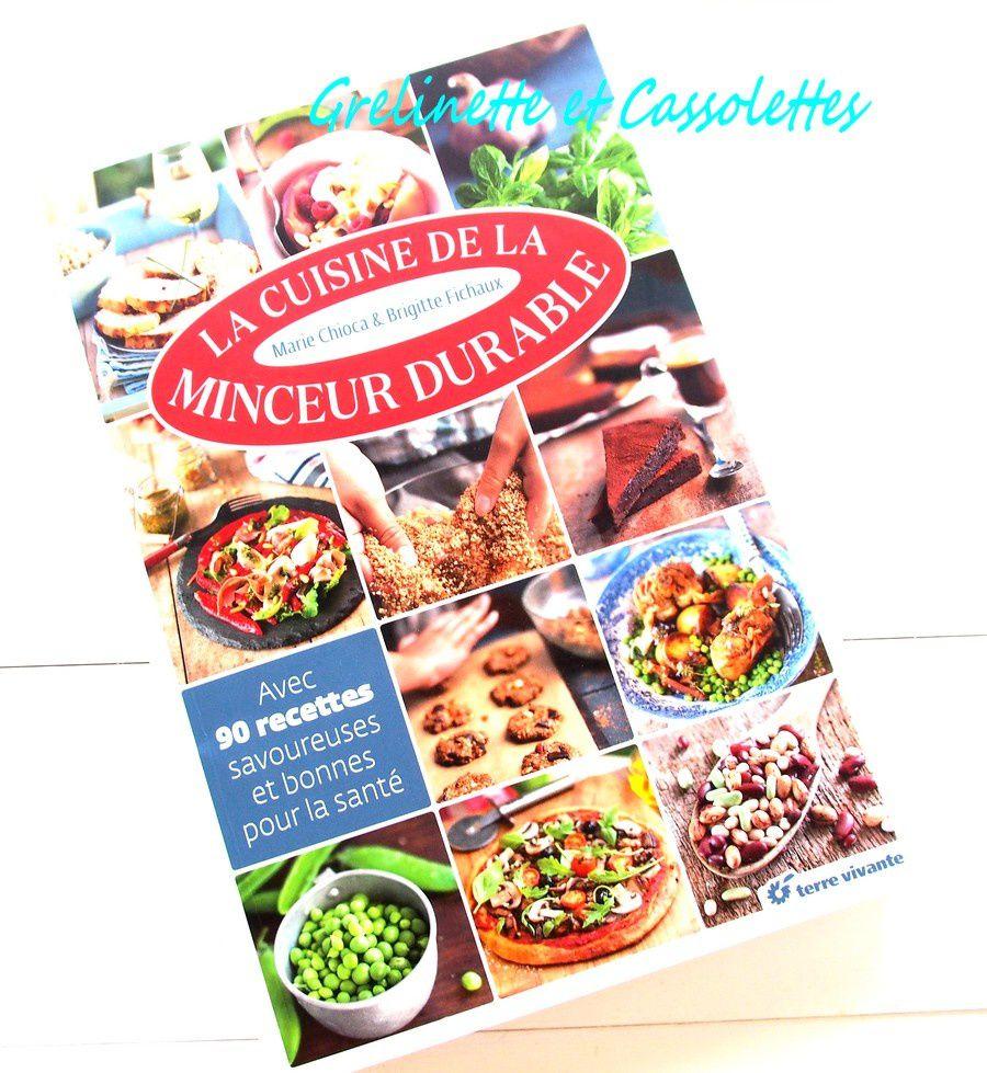 La cuisine de la minceur durable grelinette et cassolettes - Cuisine de a a z minceur ...